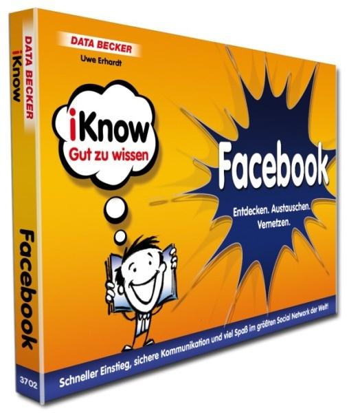 IKnow Facebook; Uwe Erhardt; Data Becker ...