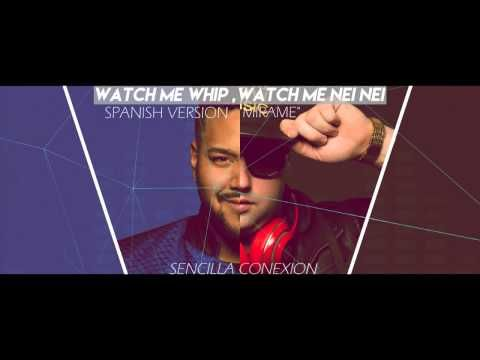Watch Me Whip/Nae Nae(Spanish Version) by Sencilla Conexion - YouTube