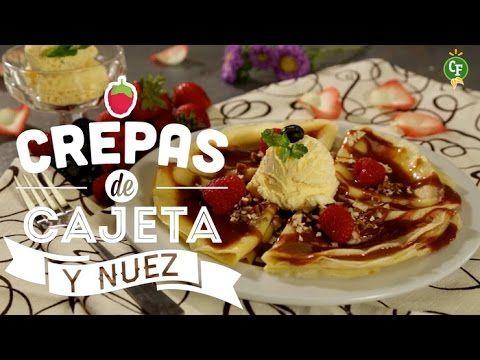 ¿Cómo preparar Crepas de Cajeta y Nuez?- Cocina Fresca - YouTube