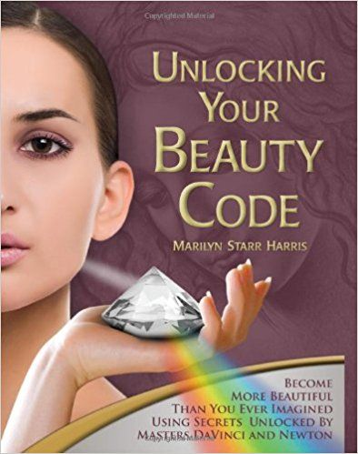 Unlocking Your Beauty Code (Limited Luxury Edition): Marilyn Starr Harris: 9780984093205: Amazon.com: Books