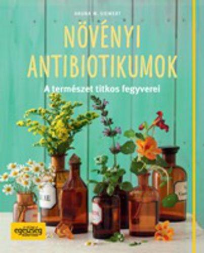 (137) Növényi antibiotikumok · Aruna M. Siewert · Könyv · Moly