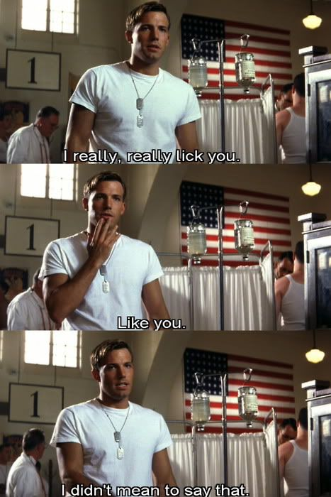 Pearl Harbor! This is what Lori would say to Channing Tatum LOLOLOL!
