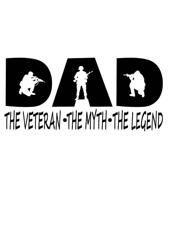 Dad The Veteran The Myth The Legend Dad Svg File Quote Cut