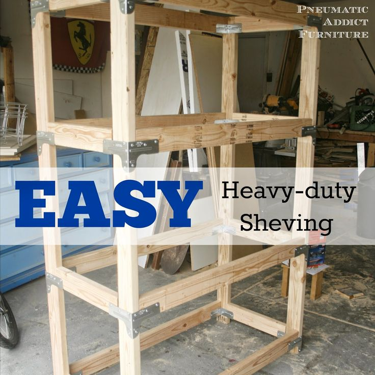 Easy HEAVY-DUTY Shelving (Plus Giveaway!) - Pneumatic Addict Furniture
