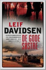 De gode søstre af Leif Davidsen, ISBN 9788711407790