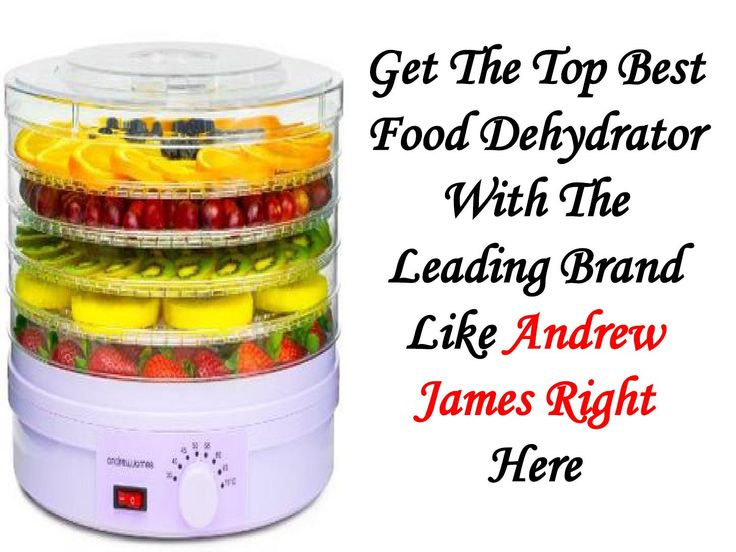 Food Dehydrator For Vegetables | Andrew James Food Dehydrator—Here's The Superb Deal