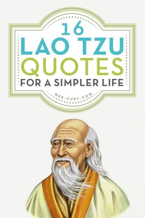 Lao Tzu Quotes | Lao Tzu, which can be translated as Old Master, was the founder of Taoism, which is a Chinese philosophy of living in harmony with life. Confucianism and Taoism existed at the same time in China, and both of those philosophies are still