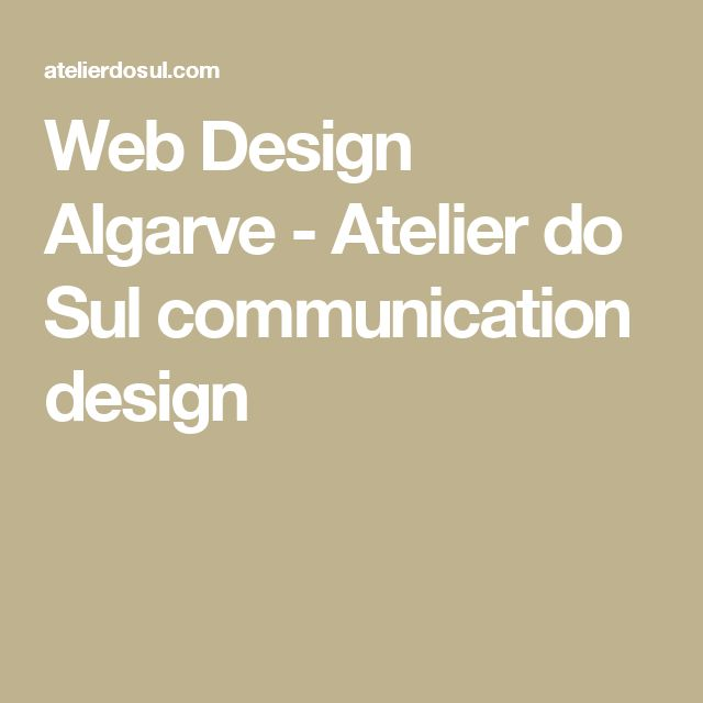 Web Design Algarve - Atelier do Sul communication design