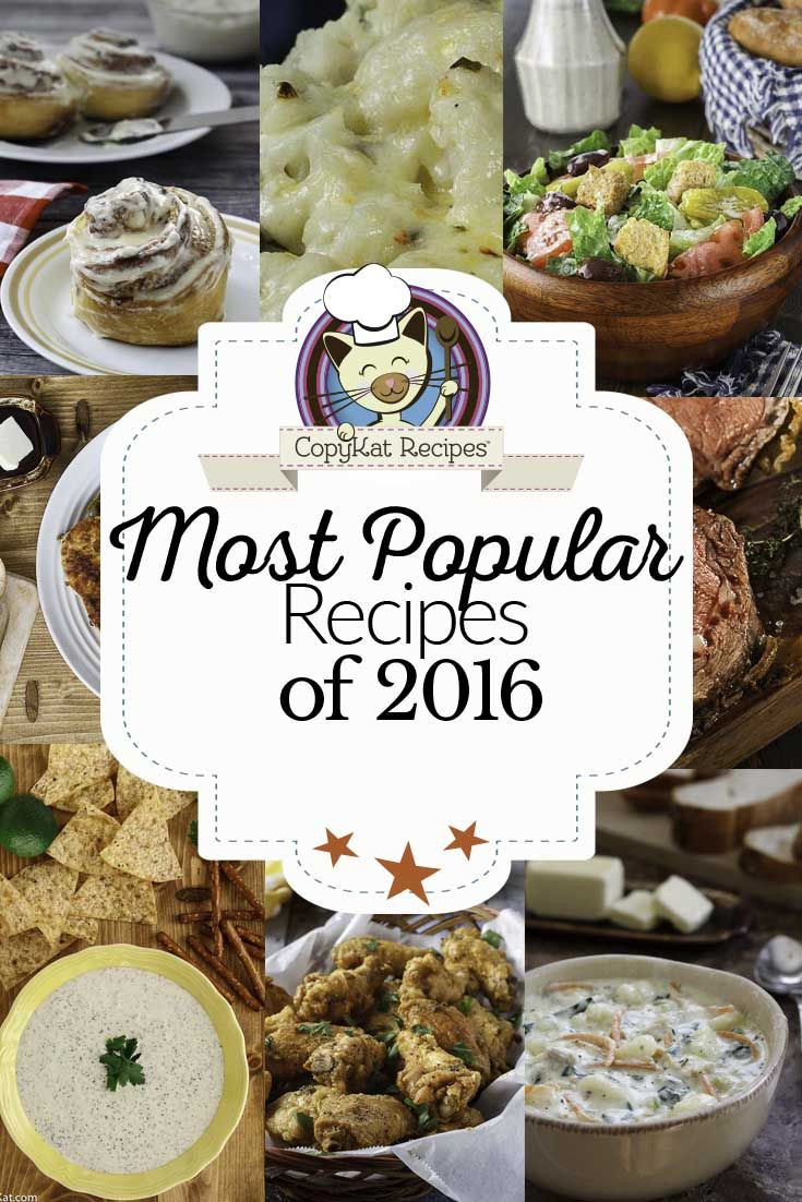Most popular CopyKat Recipes of 2016.  See if your favorite copycat recipe made the list.