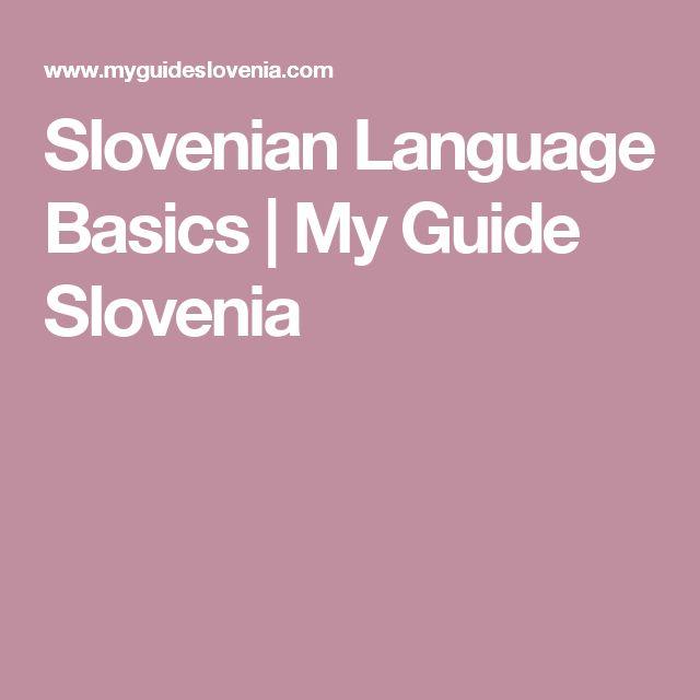 Slovenian Language Basics | My Guide Slovenia