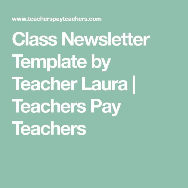 Best 25+ Teacher newsletter templates ideas on Pinterest Parent - school newsletter templates