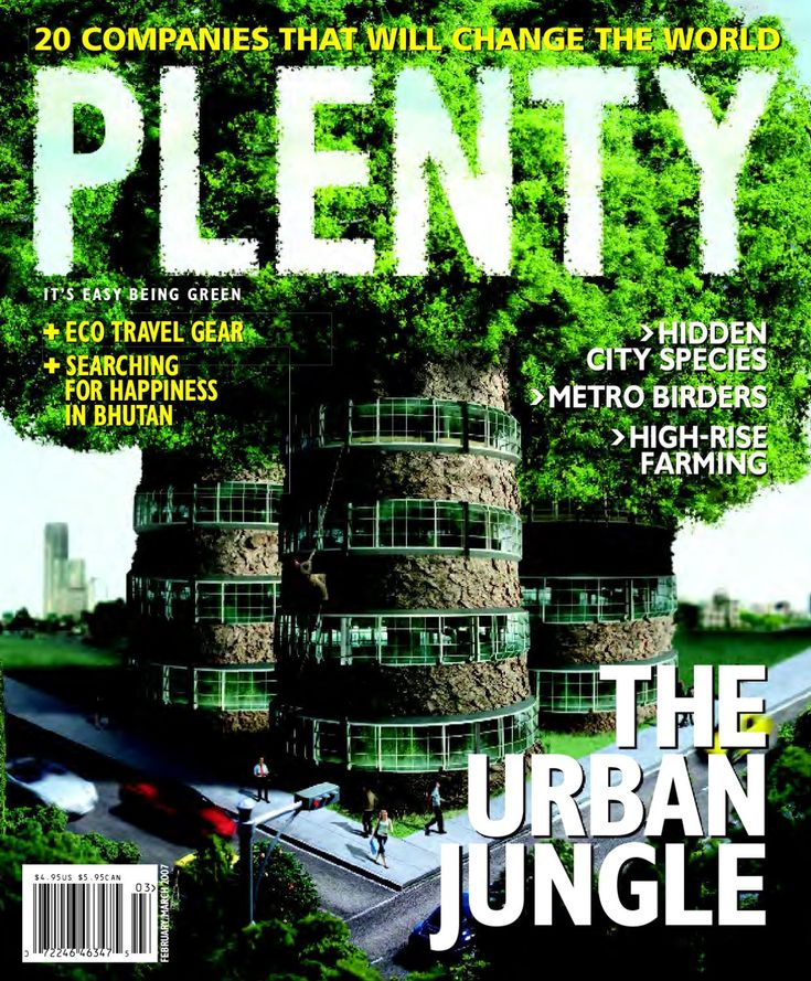 HeyJute in Plenty Magazine! Issue 14 Feb/Mar 2007 The PLENTY 20, urban environment ✚ SEARCHING FOR HAPPINESS IN BHUTAN ✚ ECO TRAVEL GEAR IT'S EASY BEING GREEN