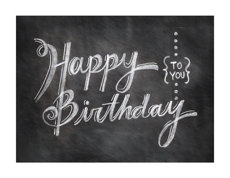 Happy birthday to you (chalkboard)