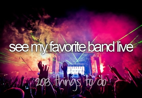 Ed Sheeran, Taylor Swift (3 times), P!nk, and Warped Tour 2013, Evanescence, One Direction (2 times come Sept. 2014). :)