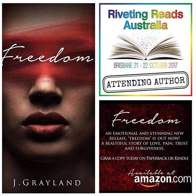 Author J Grayland will be signing copies of Freedom @rivetingreadsaustralia  also available on Ebook and Paperback at Goodreads, Amazon and FREE on Kindle Unlimited Link in Bio #paperback #greatreads #KU #amazon #freedom #newaustralianauthor #rivetingreadsaustralia2017 #newbookalert #epicreads #bookstagram #books #bookish #goodreads #igreads #book #bookworm #reading #booknerd #instabook #amreading #ebook #romanenovel #follow #bookporn #newauthor #bookaddict #amreading #womenauthors #writing…