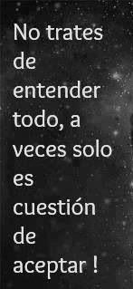 No trates de entender todo, a veces solo es cuestión de aceptar! #frases