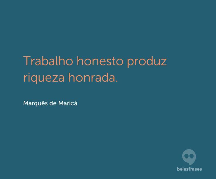 """""""Viver feliz não é mais do que viver com honestidade e retidão. (Marcus Cícero)"""".!..."""