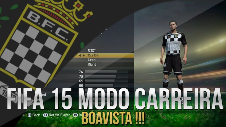 FIFA 15 - MODO CARREIRA #01 | BOAVISTA !!!