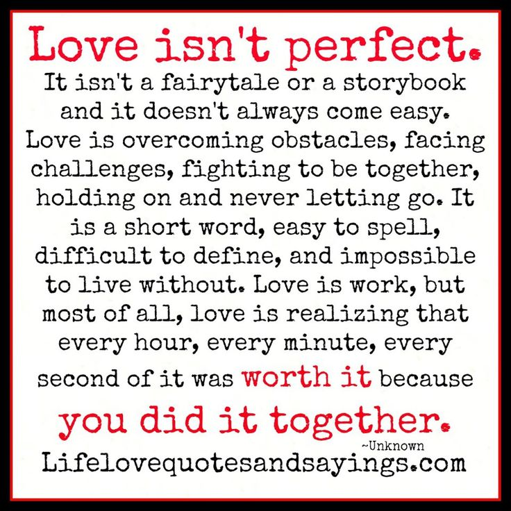 Love is not perfect.  It's so much more. #lovequotes #marriagequotes  For more encouragement, please visit: http://www.everythingsahm.net/