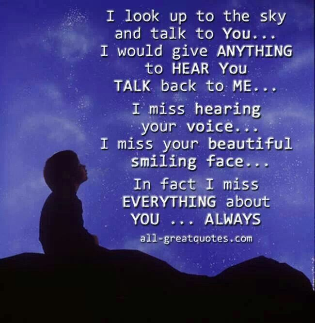 I miss you so much, I look up and talk to you so often... X Aaron X