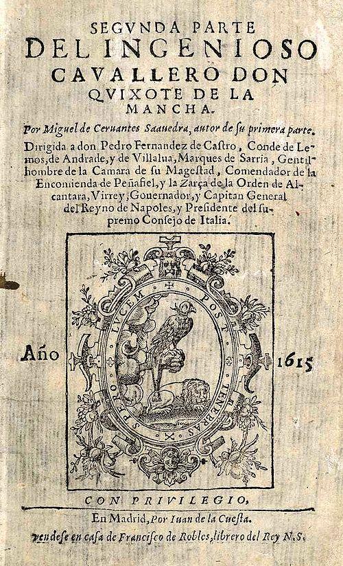 """Portada de la primera edició de la """"Segunda parte del ingenioso caballero don Quijote de la Mancha"""". Impremta: Juan de la Cuesta (Madrid). Any 1615."""