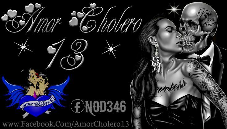 Amor Cholero 13 Gangster Love Art | Arte, Arte y diseño ...