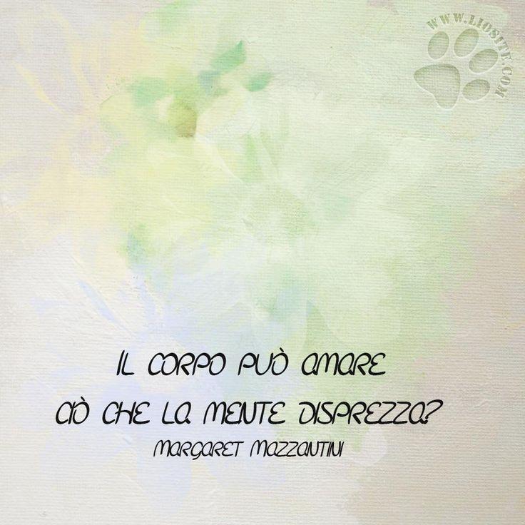 Margaret Mazzantini - Il corpo ..