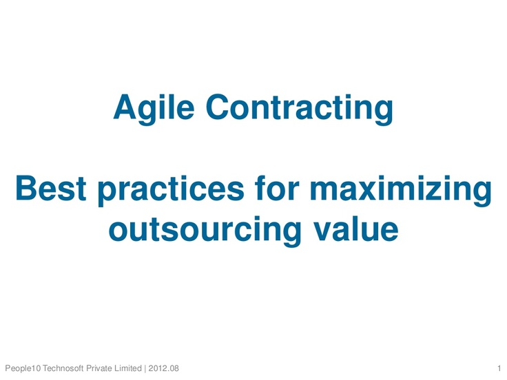 agile-outsourcing-agile-contracts-best-practices by People10 Technosoft Private Limited via Slideshare