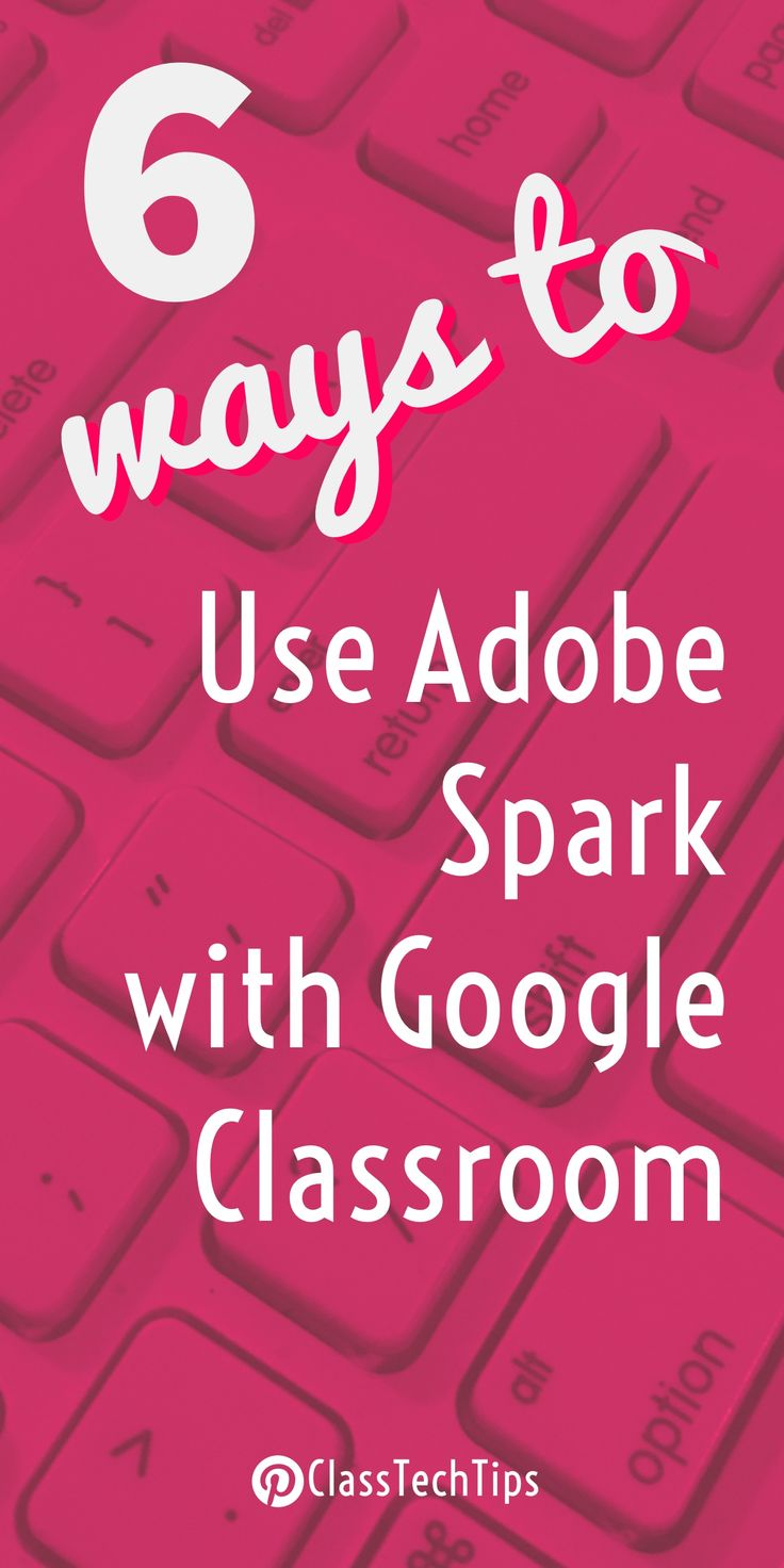 Adobe Spark + Google Classroom! Special Google Classroom lesson ideas that combine with the awesome Spark Video movie-making tool, Spark Page website creator for students, and Spark post graphic maker.