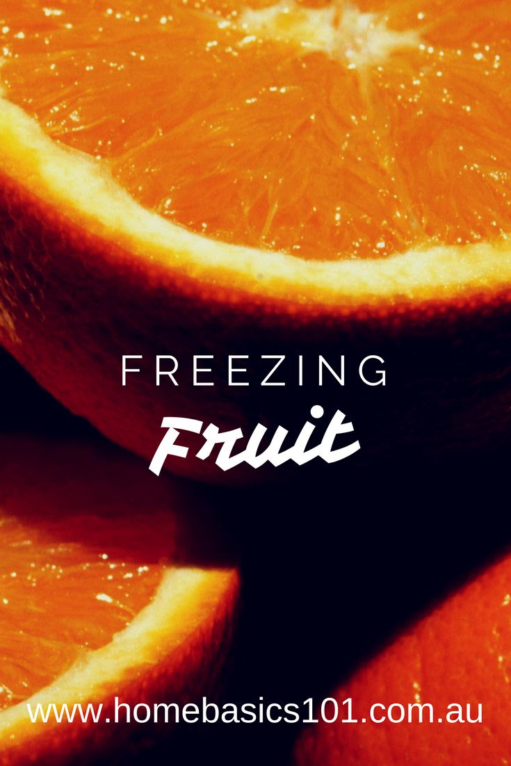 Easy Recipes on How to Freeze Fruit - Save money and time