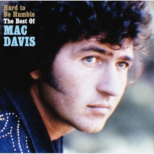 Hard to Be Humble: The Best of Mac Davis [CD]