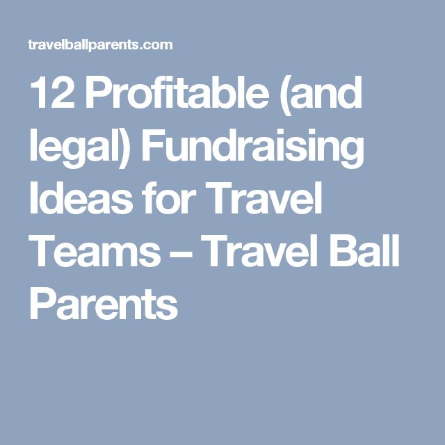12 Profitable (and legal) Fundraising Ideas for Travel Teams – Travel Ball Parents