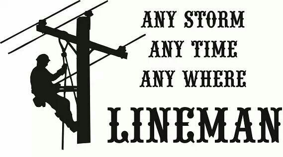 any storm any time any where lineman
