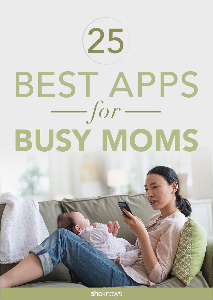 25 apps no busy mom can do without: Sanity-saving technology