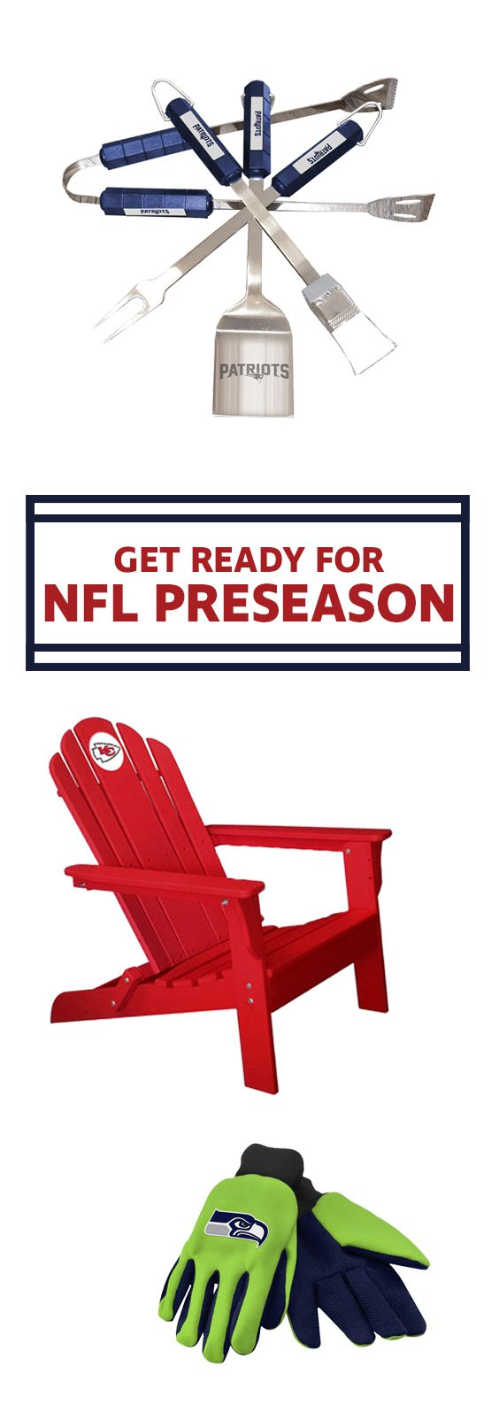 NFL Preseason bbq gear, we've got it.  Get out there and get your grill on!   outdoor furniture, bbq tools, gardening, gardening gloves, patriots, chiefs, seahawks, team sports, outdoor gear