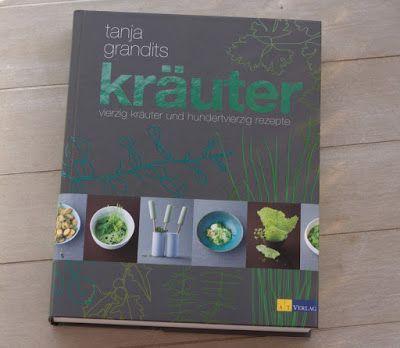 bushcooks kitchen: Rezension: Kräuter von Tanja Grandits
