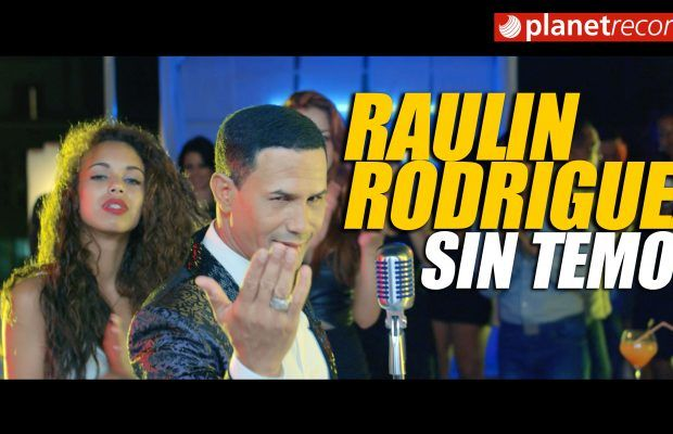 Raulin Rodriguez – Sin Temor (Official Video)