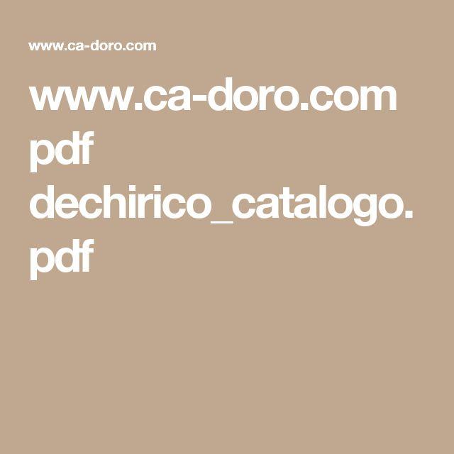 www.ca-doro.com pdf dechirico_catalogo.pdf