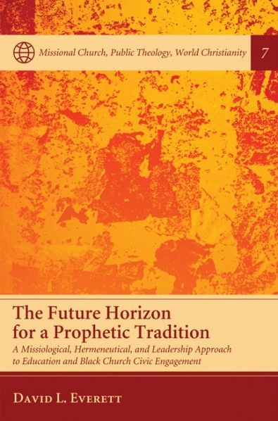 The Future Horizon for a Prophetic Tradition (A Missiological, Hermeneutical, and Leadership Approach to Education and Black Church Civic Engagement; BY David L. Everett; Imprint: Pickwick Publications). In this book David Everett examines how Church has changed throughout a modern/postmodern context. Everett explores how social gospel dimensions and prophetic radicalism have diminished in a way that it might reestablish itself as a pillar in the community through a retrieval of its…