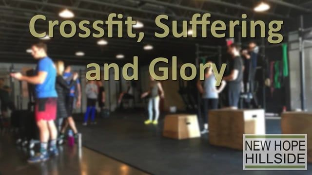 "In this message we're going to lean into God's truth as it's found in Crossfit - ""a broad, general, and inclusive fitness [program] that best prepares trainees for any physical contingency… not only for the unknown but for the unknowable."" The Crossfit Training Guide"