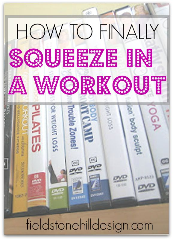How to Finally Squeeze in a Workout! via @fieldstonehill #toobusy #workout