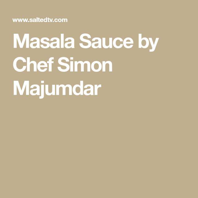 Masala Sauce by Chef Simon Majumdar
