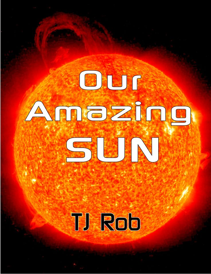 When you look up at the sky what do you see? - Our Amazing Sun! Here's a whole lot about our Sun that you may not know about!  #sun #space #solarsystem #solar #kidsbooks