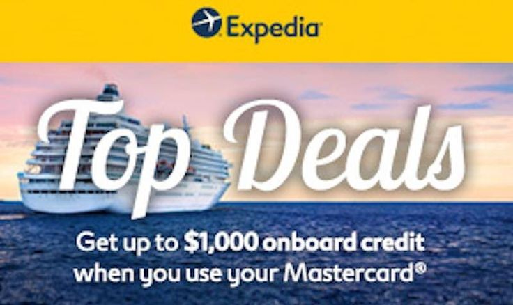 $1000 Onboard Credit on Expedia Cruises with Mastercard - EDEALO
