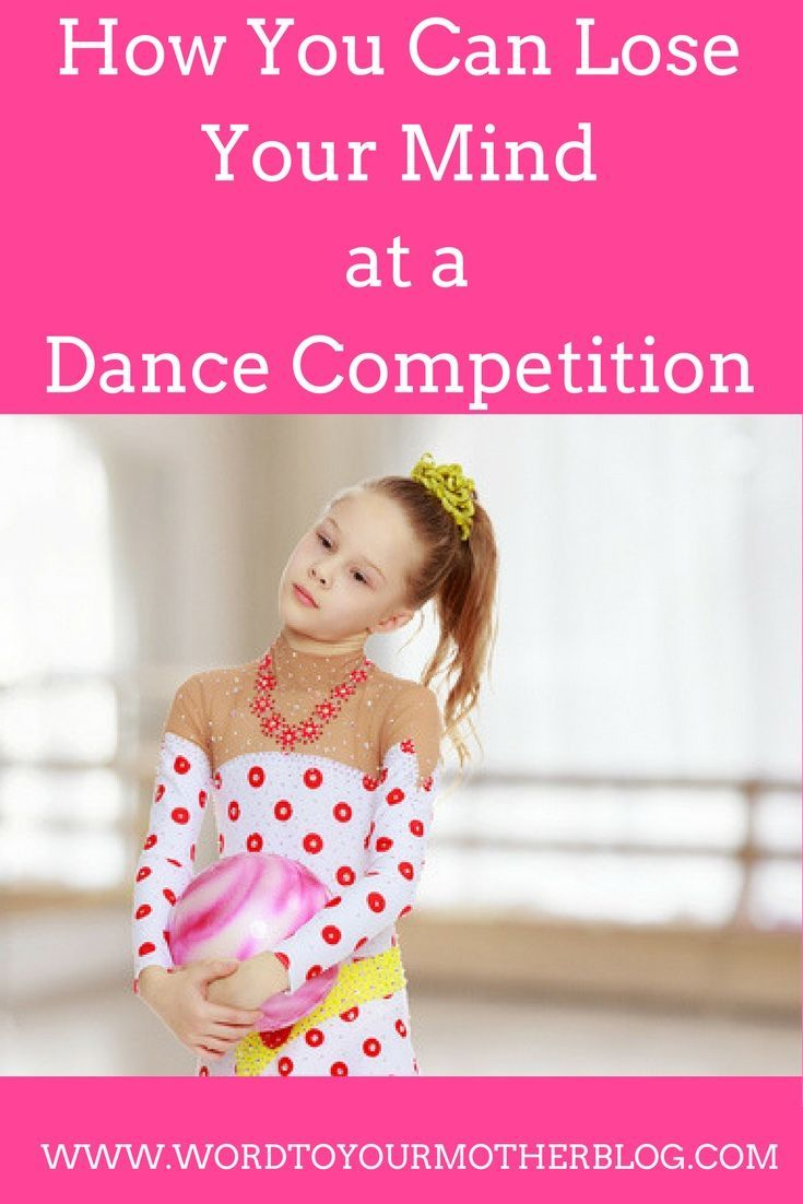 If your child takes dance lessons you can relate; the long days, the same songs, and the crazy mothers take a toll on you at the now infamous dance competition. Read on to find out how you can truly lose your mind at one of these events...Why Your Sanity Is At Stake At A Dance Competition - Word To Your Mother