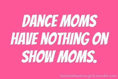 I keep saying there needs to be a reality show about pony moms!!