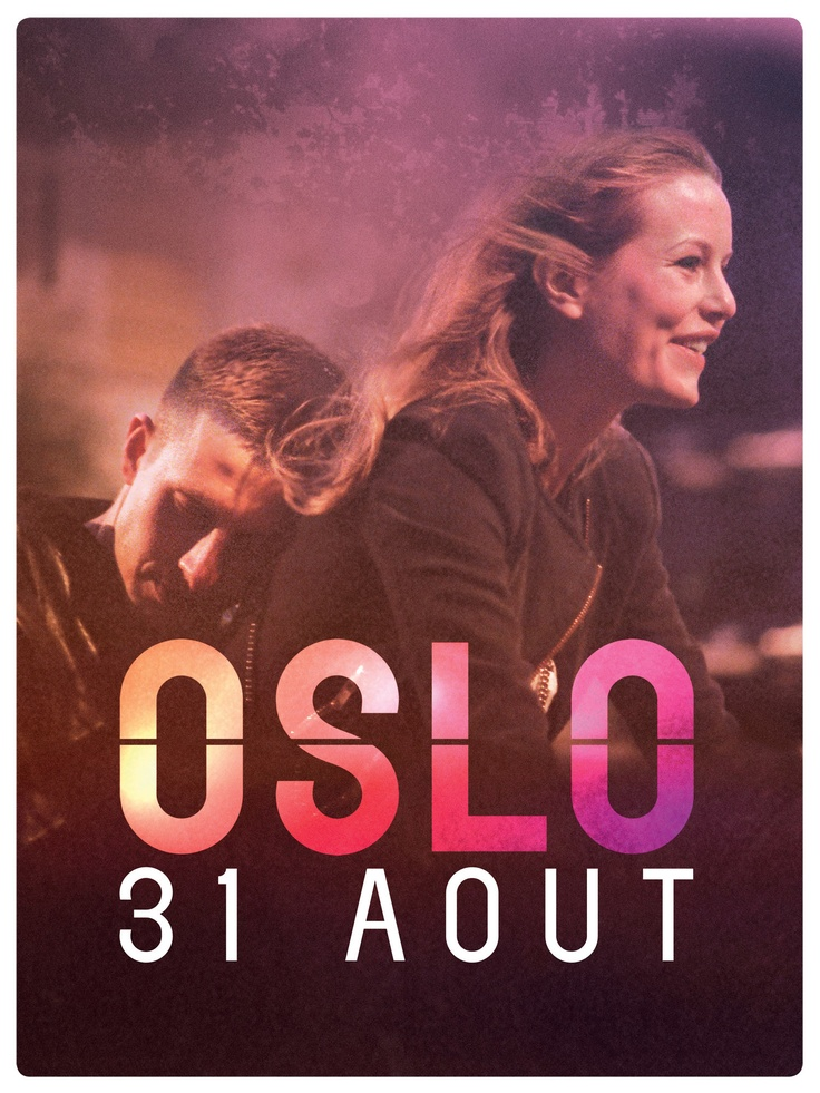 Oslo, 31. august (2011) | Norwegian movie directed by Joachim Trier | based on French book by Pierre Drieu La Rochelle