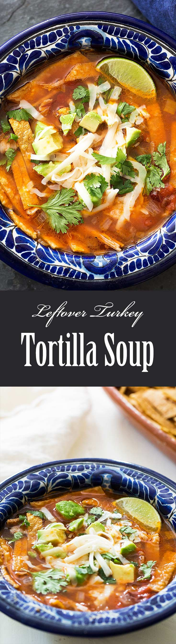 Turkey Tortilla Soup ~ GREAT tortilla soup made with leftover turkey, corn tortillas, and chipotle in adobo. EASY! ~ SimplyRecipes.com