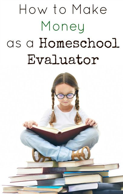 How to start a business and make money as a homeschool evaluator.