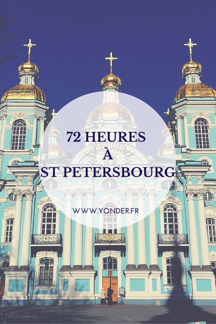 72 heures à St Petersbourg / Yonder